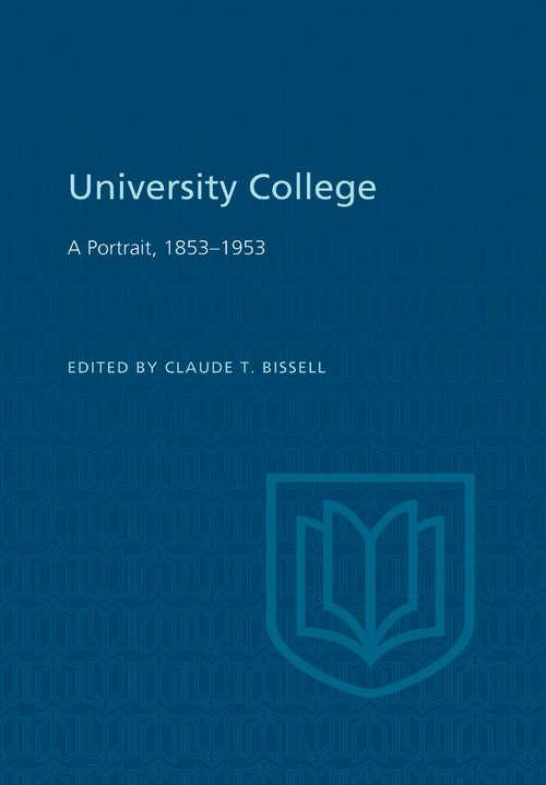 University College: A Portrait, 1853-1953