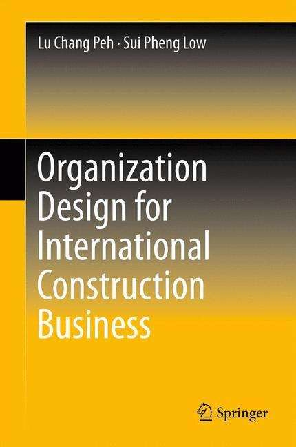 Organization Design for International Construction Business