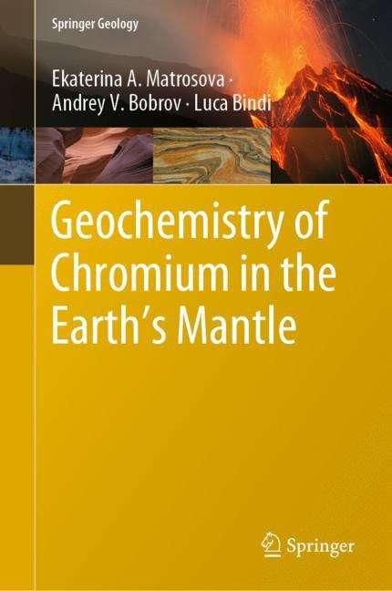 Geochemistry of Chromium in the Earth's Mantle (Springer Geology)