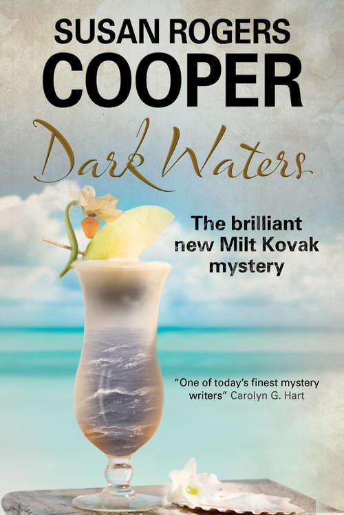 Dark Waters (The Milt Kovak Mysteries #10)