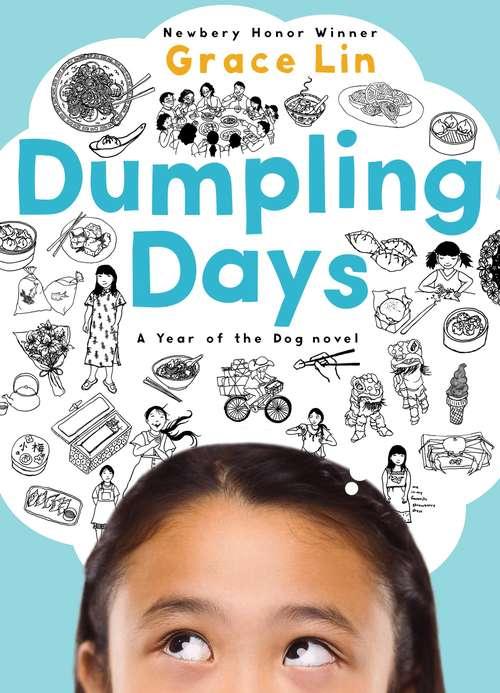 Dumpling Days (A Pacy Lin Novel #3)