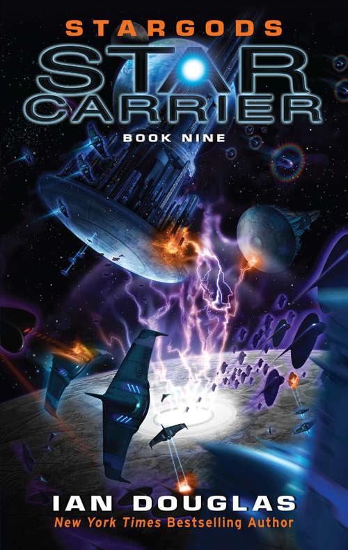 Stargods (Star Carrier Ser. #9)