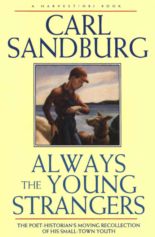 Always the Young Strangers: The Poet Historians Moving Recollection of His Small Town Youth