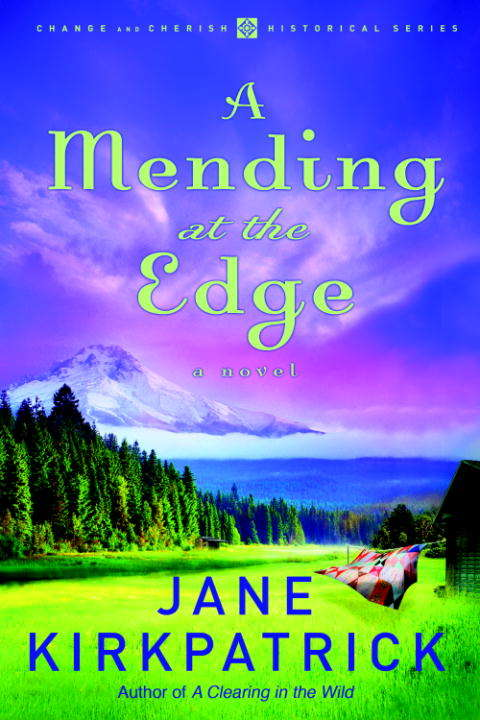 A Mending at the Edge: A Novel (Change and Cherish #3)