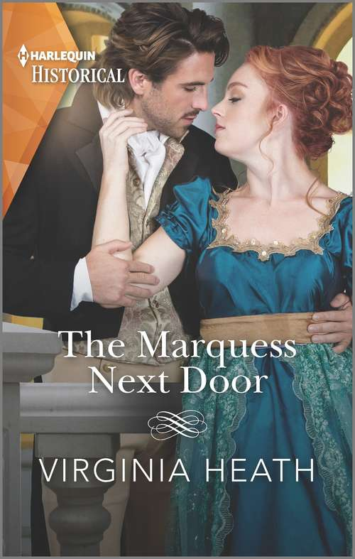 The Marquess Next Door: A sexy, funny Regency romance (The Talk of the Beau Monde #2)