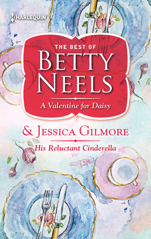 A Valentine for Daisy & His Reluctant Cinderella: A Valentine for Daisy\Reluctant Cinderella