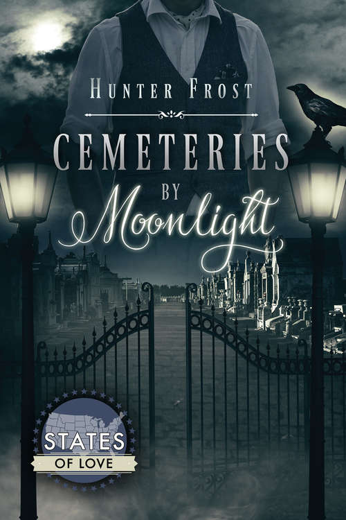 Cemeteries by Moonlight (States Of Love)