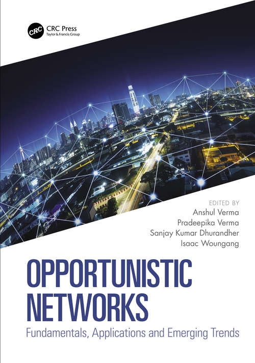 Opportunistic Networks: Fundamentals, Applications and Emerging Trends
