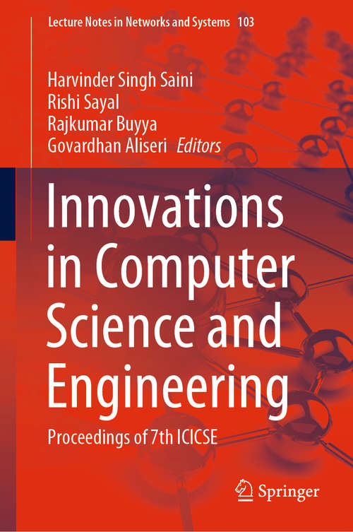 Innovations in Computer Science and Engineering: Proceedings of 7th ICICSE (Lecture Notes in Networks and Systems #103)