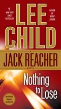 Nothing to Lose: A Jack Reacher Novel (Jack Reacher #12)