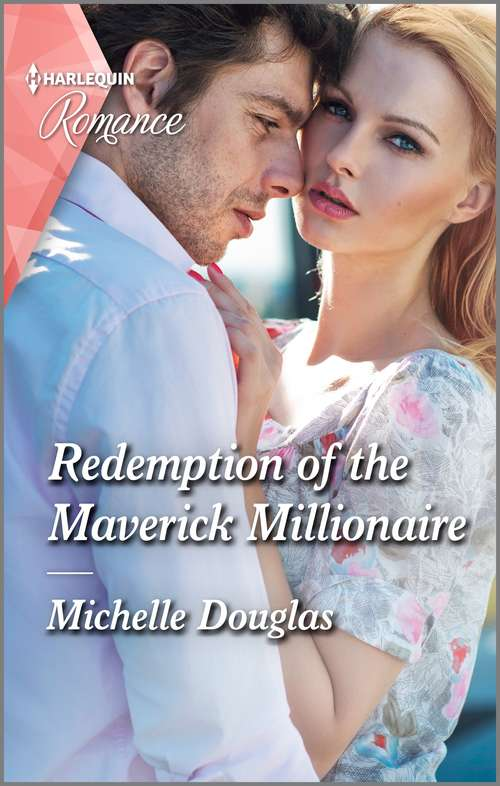 Redemption of the Maverick Millionaire: Redemption Of The Maverick Millionaire / Their Secret Summer Family (the Bravos Of Valentine Bay) (Mills And Boon True Love Ser.)
