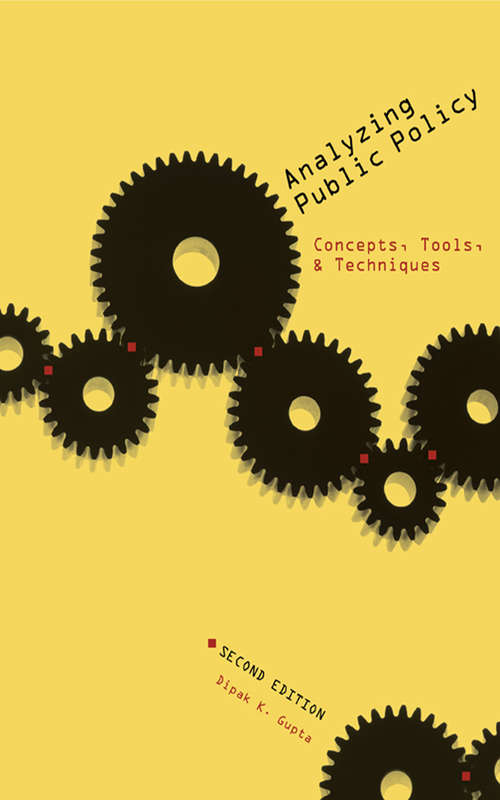 Analyzing Public Policy: Concepts, Tools, and Techniques