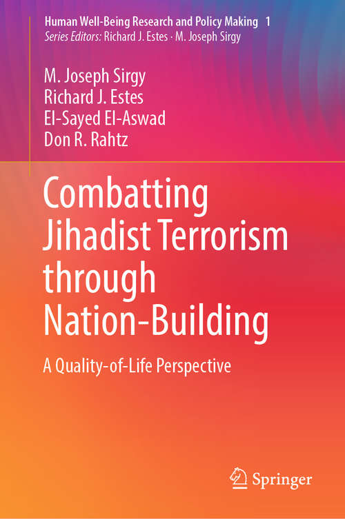 Combatting Jihadist Terrorism through Nation-Building: A Quality-of-life Perspective (Human Well-Being Research and Policy Making)