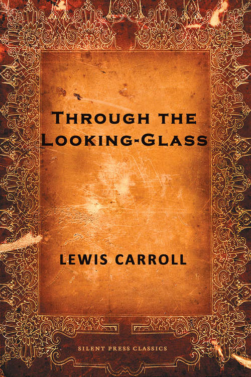 Through the Looking-Glass: Webster's Spanish Thesaurus Edition (The Macmillan Alice Series)
