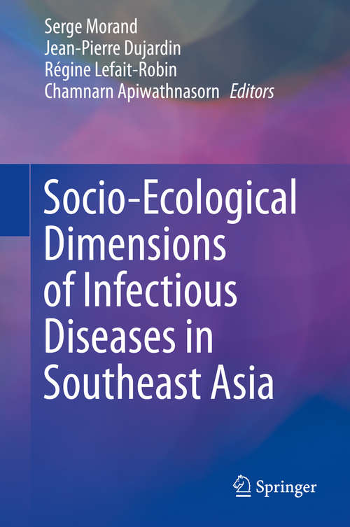 Socio-Ecological Dimensions of Infectious Diseases in Southeast Asia