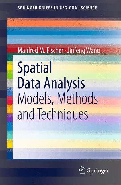 Spatial Data Analysis: Models, Methods and Techniques