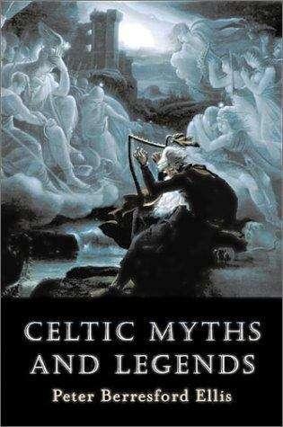 Celtic Myths and Legends
