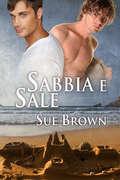 Sabbia e sale (Serie Sull'Isola di Wight #1) by Sue Brown