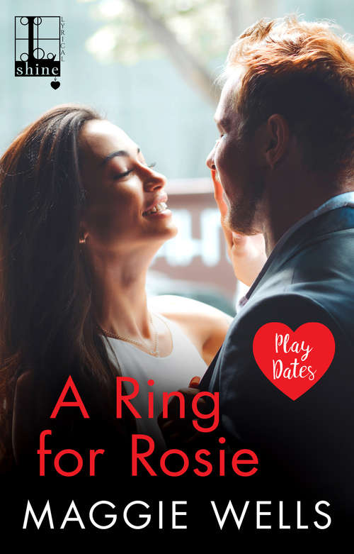 A Ring for Rosie (Play Dates #3)
