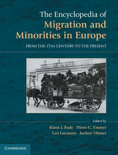 The Encyclopedia of Migration and Minorities in Europe