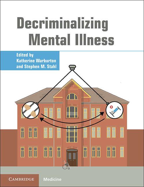 Decriminalizing Mental Illness