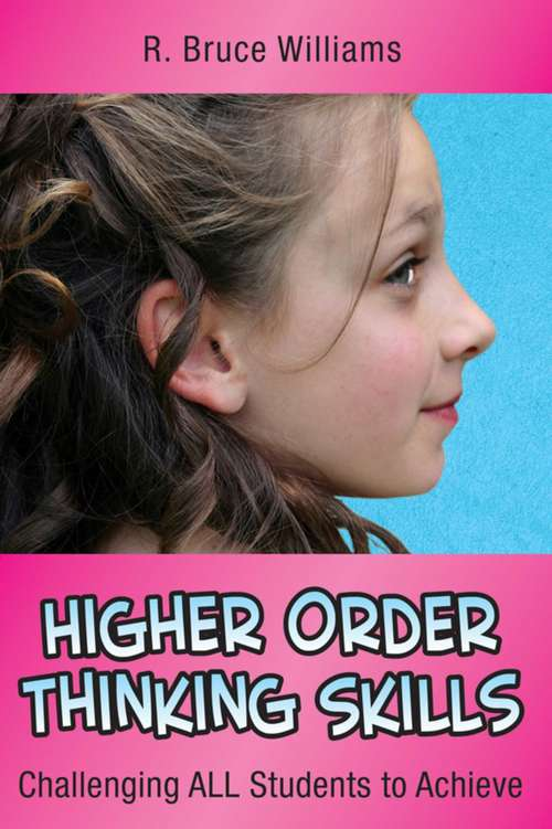 Higher-Order Thinking Skills: Challenging All Students to Achieve (In A Nutshell Ser.)