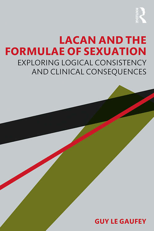 Lacan and the Formulae of Sexuation: Exploring Logical Consistency and Clinical Consequences