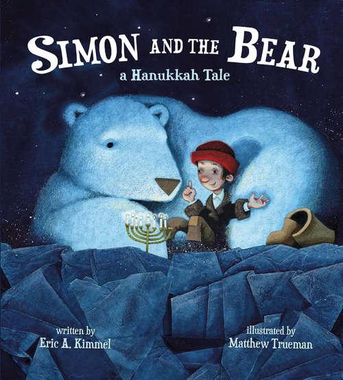 Simon and the Bear: A Hanukkah Tale
