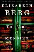 The Art of Mending: A Novel (Playaway Adult Fiction Ser.)