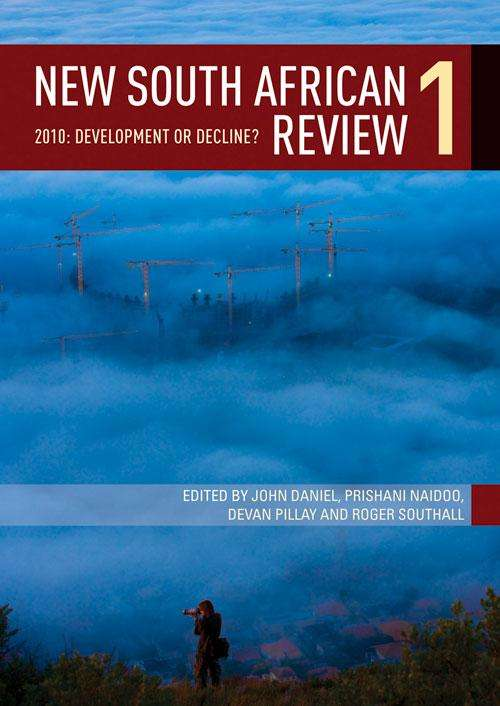 New South African Review 1: 2010: Development or decline? (New South African Review Ser.)