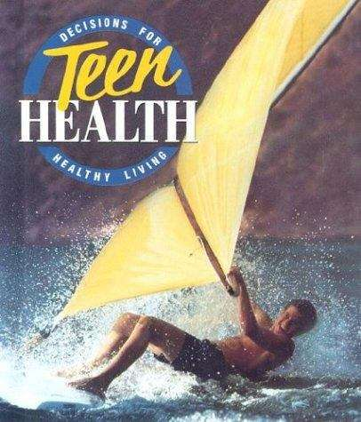 Decisions for Teen Health: Healthy Living