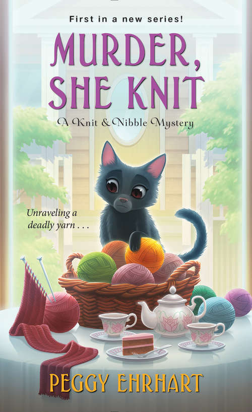 Murder, She Knit (A\knit And Nibble Mystery Ser. #1)
