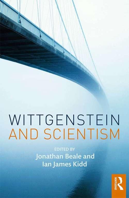 Wittgenstein and Scientism