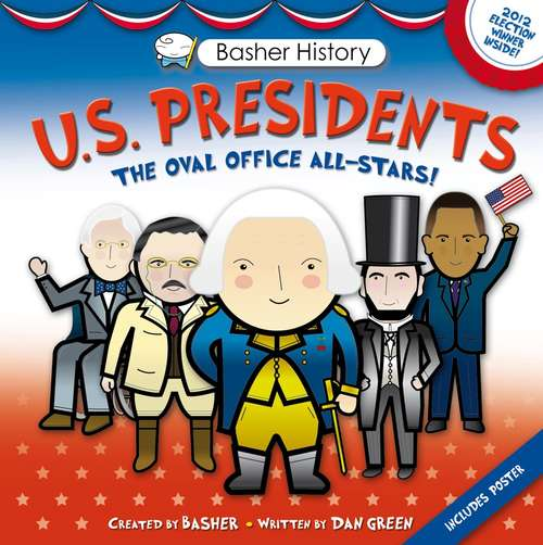 U. S. Presidents: Oval Office All-stars!