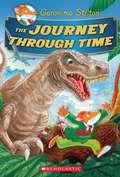 Journey Through Time (Geronimo Stilton Special Edition #1)
