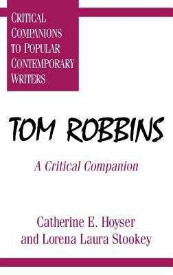 Tom Robbins: A Critical Companion