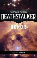 Deathstalker Honor (Deathstalker #4)