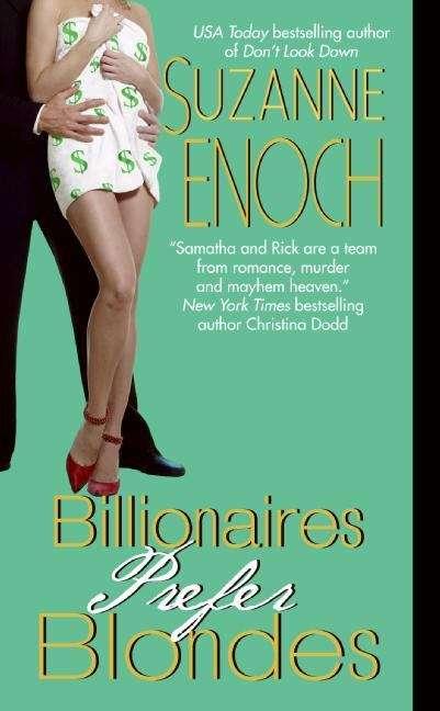 Billionaires Prefer Blondes (Samantha Jellicoe #3)