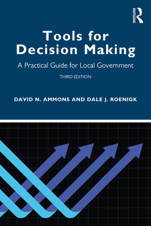 Tools for Decision Making: A Practical Guide for Local Government