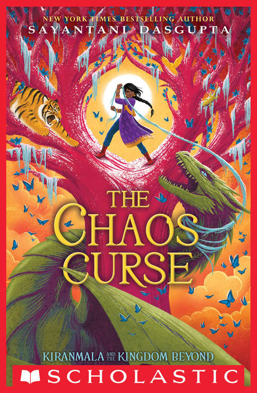 The Chaos Curse (Kiranmala and the Kingdom Beyond #3)