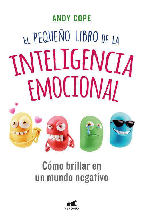 El pequeño Libro de la Inteligencia Emocional
