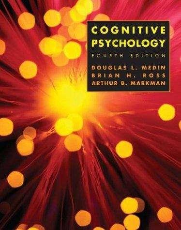 Cognitive Psychology (4th edition)