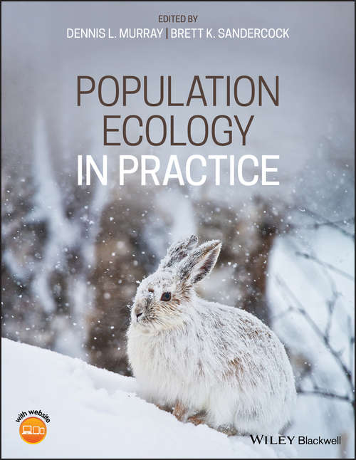 Population Ecology in Practice: Underused, Misused And Abused Methods