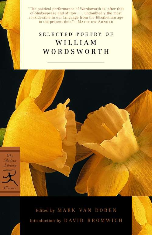 Selected Poetry of William Wordsworth: Selected And Prepared For Use In Schools And Classes, From Hudson's Text-book Of Poetry (Modern Library Classics)