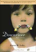 Downriver: Short Stories