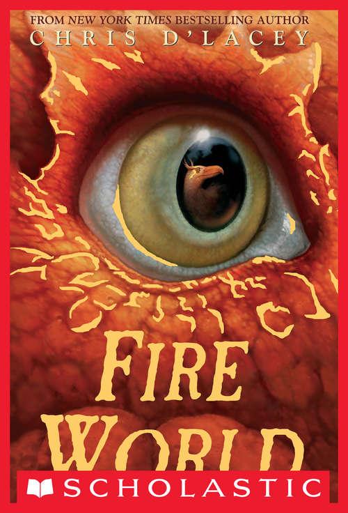 Fire World (Last Dragon Chronicles, The #6)