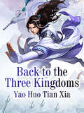 Back to the Three Kingdoms (Volume 3 #3)