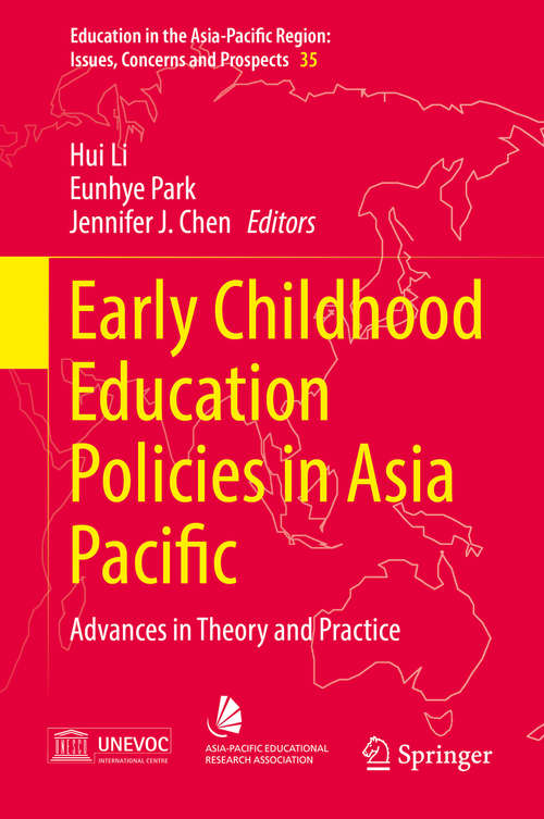 Early Childhood Education Policies in Asia Pacific