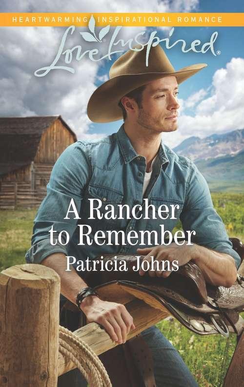 A Rancher to Remember: A Fresh-Start Family Romance (Montana Twins)