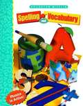 Houghton Mifflin Spelling and Vocabulary (Grade #1)